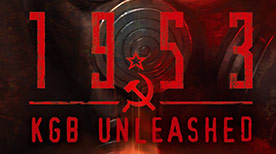 1953 – KGB Unleashed