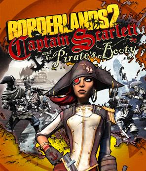 Borderlands 2: Captain Scarlett & her Pirate's Booty