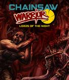 Chainsaw Warrior: Lords of the Night