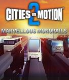 Cities in Motion 2: Marvellous Monorails DLC