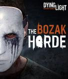 Dying Light: The Bozak Horde DLC