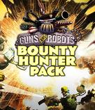 Guns & Robots: Bounty Hunter Pack