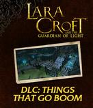 Lara Croft GoL DLC: Things That Go Boom - Challenge Pack 2