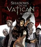 Shadows on the Vatican: Act II: Wrath