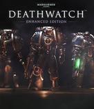 Warhammer 40000: Deathwatch - Enhanced Edition